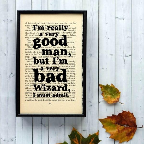 Plakát v dřevěném rámu Wizard of Oz Good Man