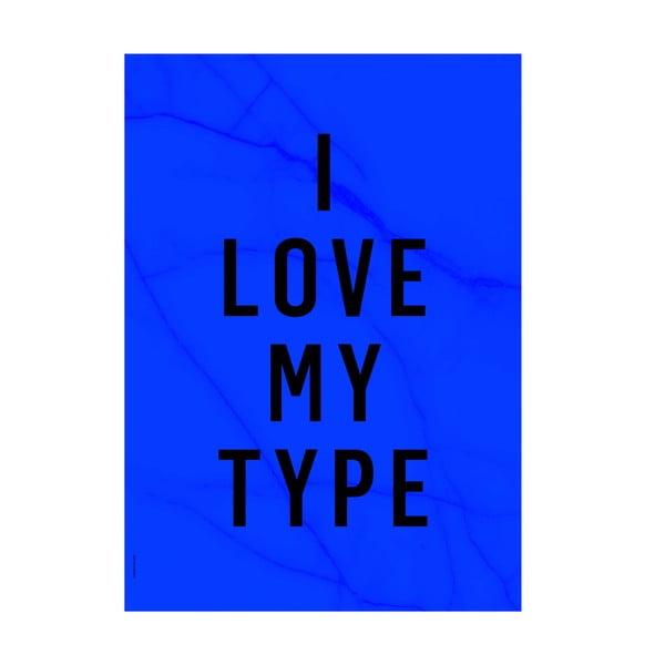 Autorský plakát Love My Type, A3