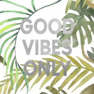 Obraz na plátně Marmont Hill Only Good Vibes, 61 x 61 cm