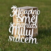Dřevěná dekorace Žij, směj se, miluj