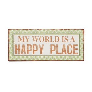 Cedule My world is a happy place, 31x13 cm