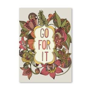Autorský plakát Go For It od Valentiny Ramos