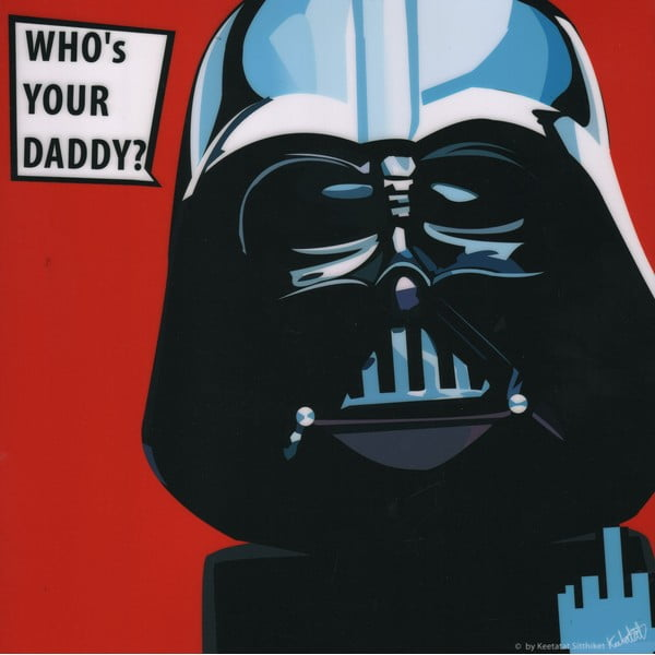 Obraz Darth Vader - Who's your daddy