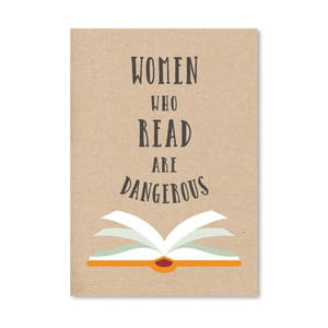 Poster Americanflat Women Who Read Are Dangerous, 30 x 42 cm