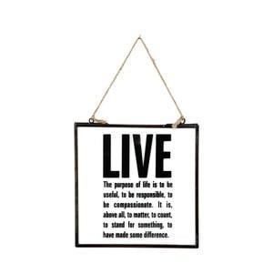 Skleněná tabulka s nápisem Live, 20x22 cm