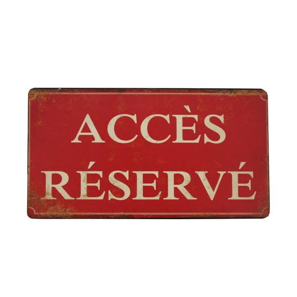 Závěsná cedule Antic Line Acces Reserve