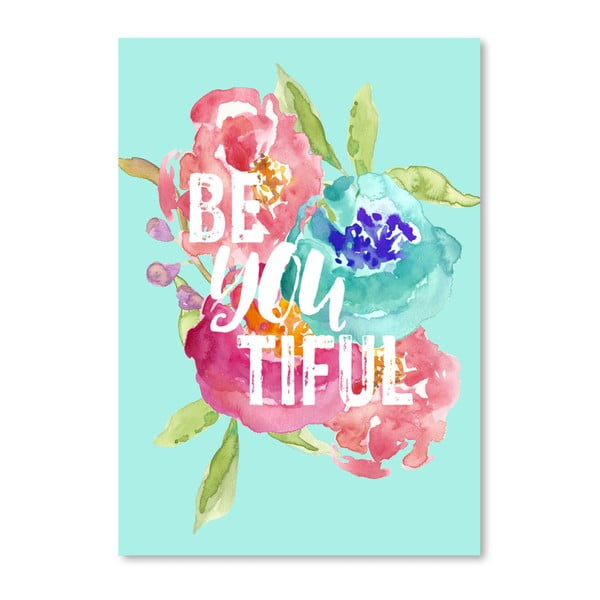 Poster Americanflat Be You, 42 x 30 cm