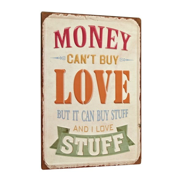 Cedule Money can´t buy love, 35x26 cm