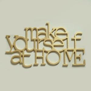 Dekorativní nápis Make yourself at home, zlatý