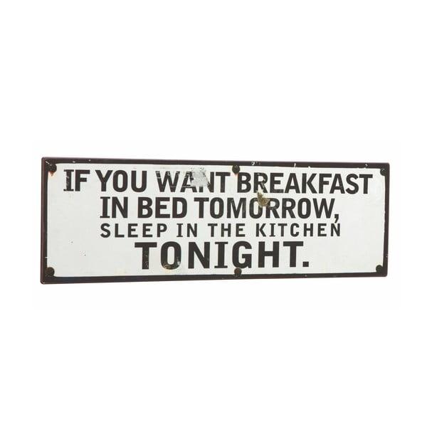Cedule If you want breakfast, 39x13 cm