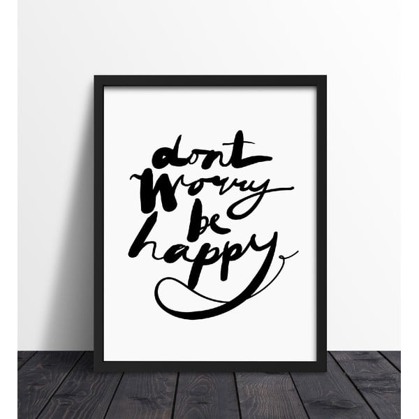 Zarámovaný plakát We Love Home Don't Worry, 40x50cm