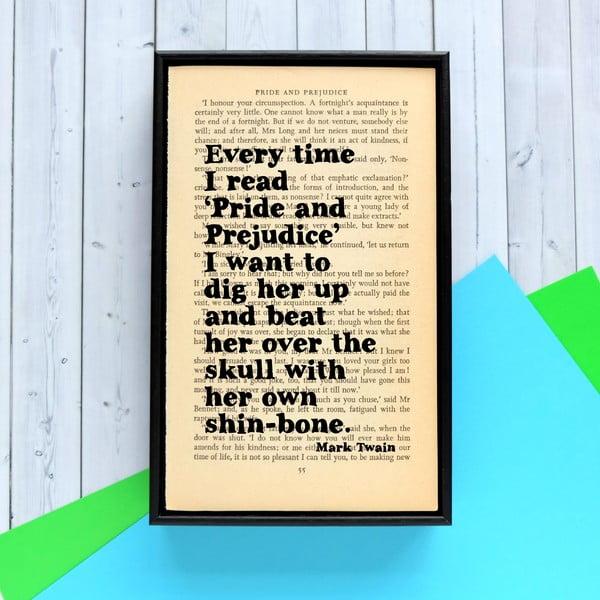 Plakát v dřevěném rámu Mark Twain Pride and Prejudice