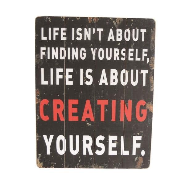 Závěsná cedule Creating Yourself