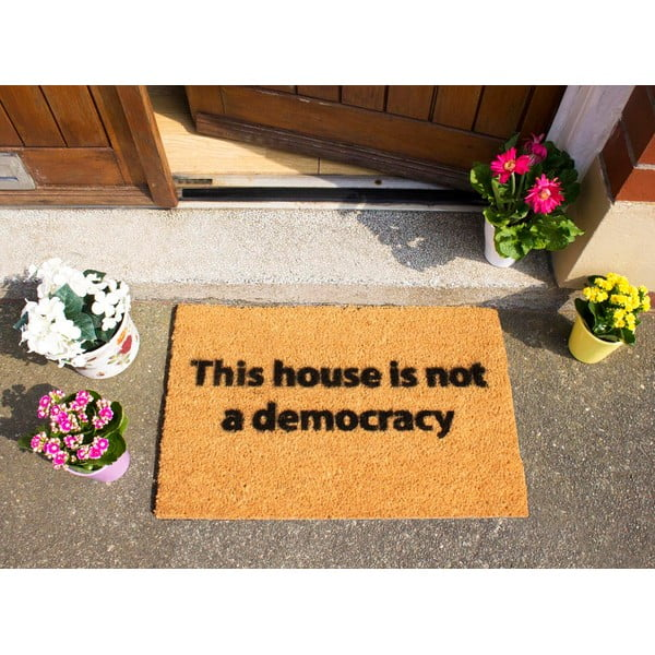 Rohožka Artsy Doormats This House is Not a Democracy, 40 x 60 cm