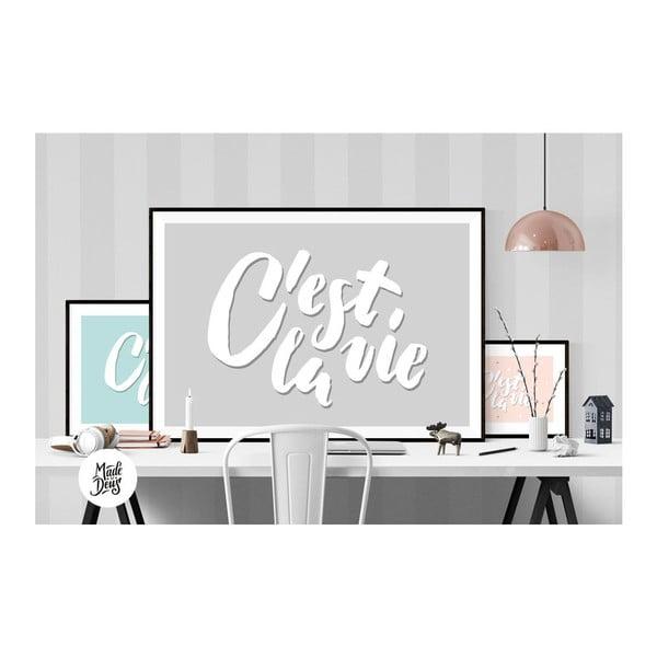 Plakát C'est La Vie Grey, A2