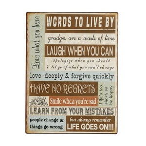 Cedule Words to live by, 26x35 cm