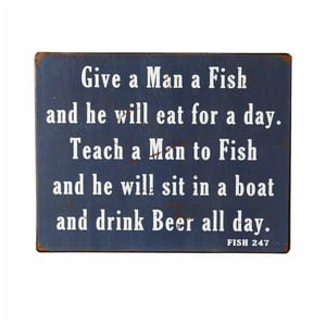 Dekorační nápis Heaven Sends Give a Man a Fish