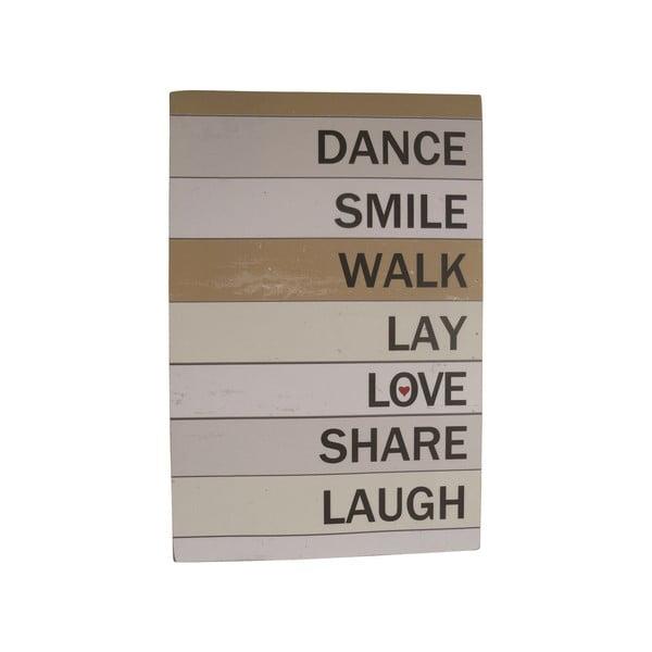 Závěsná cedule Dance Smile Walk, 60x40 cm