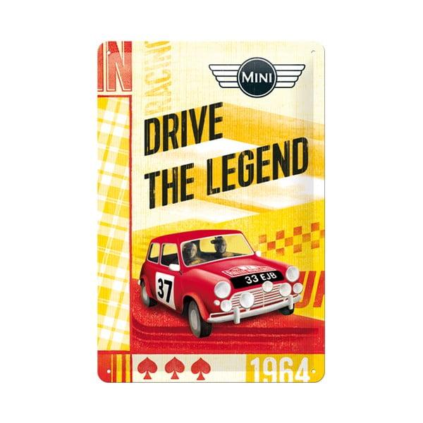 Plechová cedule Drive the Legend, 20x30 cm