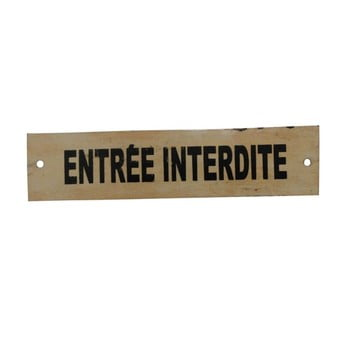 Tăbliță Antic Line Entrée Interdite, crem de la Antic Line