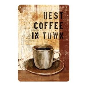 Plechová cedule Best Coffee in Town, 20x30 cm