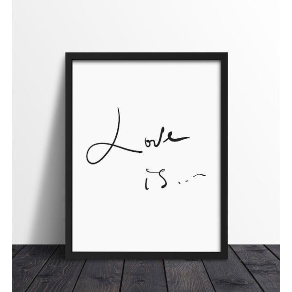 Zarámovaný plakát We Love Home Love Is, 30x40cm