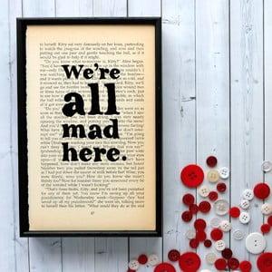 Plakát v dřevěném rámu Alice in Wonderland All Mad Here