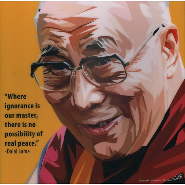 Obraz Dalai Lama - Where ignorance is our master