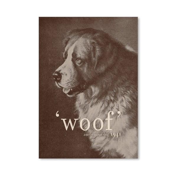 Plakát Famous Quote Dog od Florenta Bodart, 30x42 cm