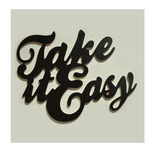 Dekorativní nápis Take it easy, černý