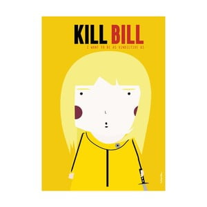 Plakát I want to be as vindictive as Kill Bill