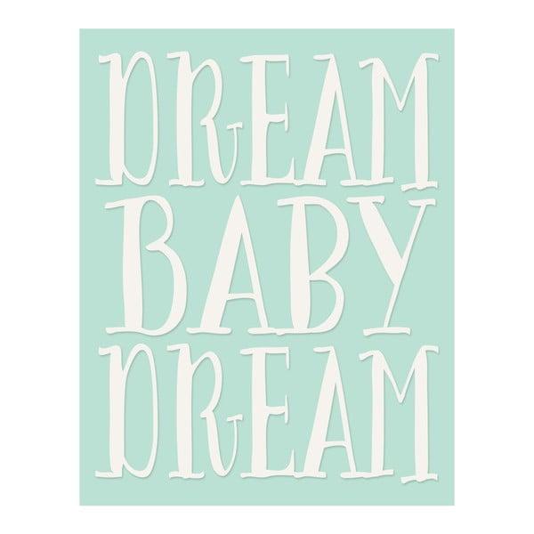 Plakát v dřevěném rámu Dream baby dream, 38x28 cm