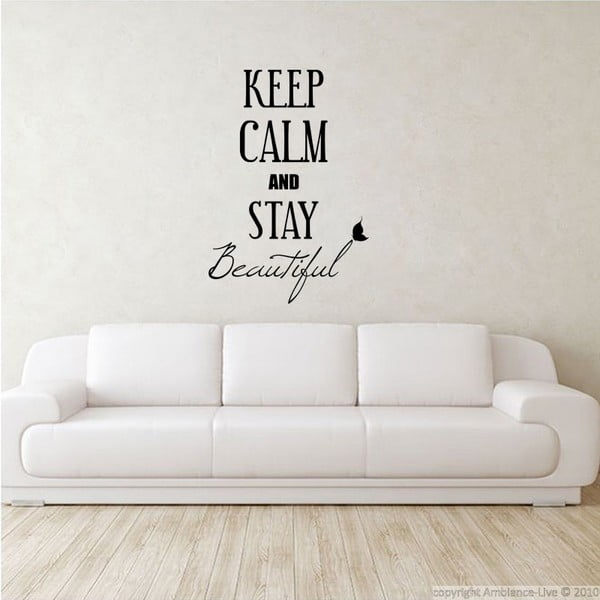 Samolepka Keep Calm and Stay Beautiful, 80x55 cm