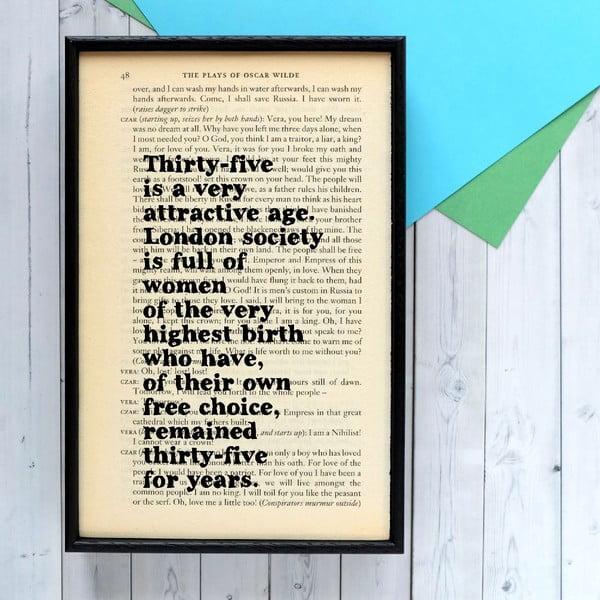Plakát v dřevěném rámu Oscar Wilde Attractive Age