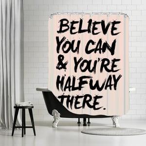 Koupelnový závěs Believe You Can, 180x180 cm