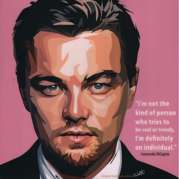 Obraz Leonardo DiCaprio - I'm not the kind of person who