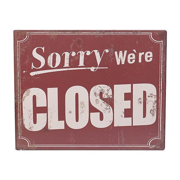Nástěnná cedule Sorry Closed, 25x20 cm