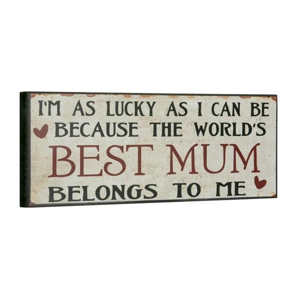 Cedule Best mum, 14x40 cm