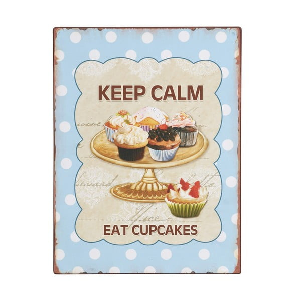 Dekorativní cedule Keep calm, eat cupcakes