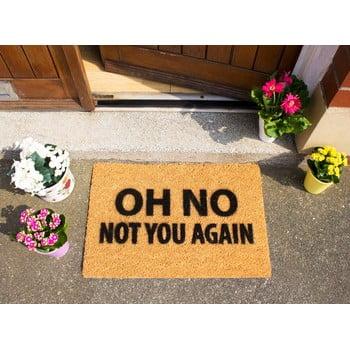 Covoraș intrare din fibre de cocos Artsy Doormats Not You Again, 40 x 60 cm de la Artsy Doormats