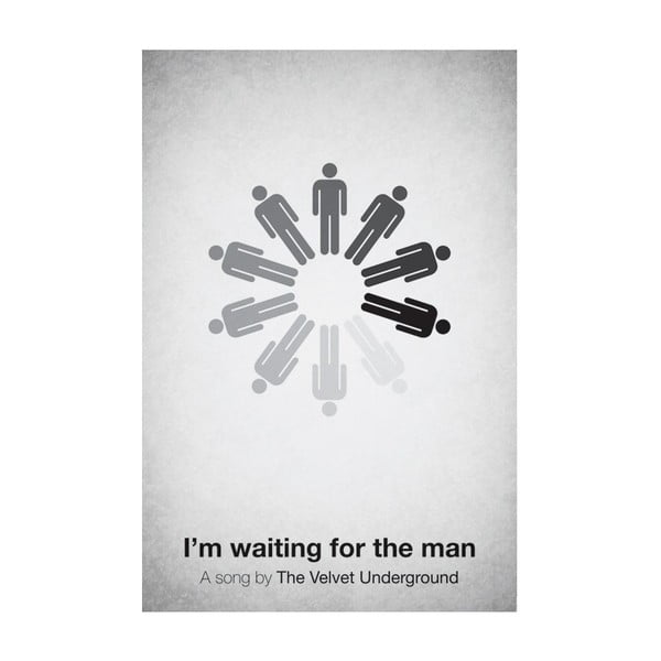 Plakát Waiting for the man 29,7x42 cm, limitovaná edice