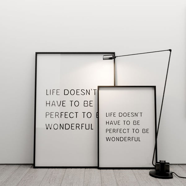 Plakát Life doesn´t have to be perfect to be wonderful, 100x70 cm