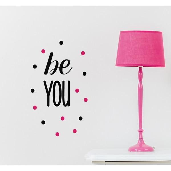 Dekorativní nástěnná samolepka Be You