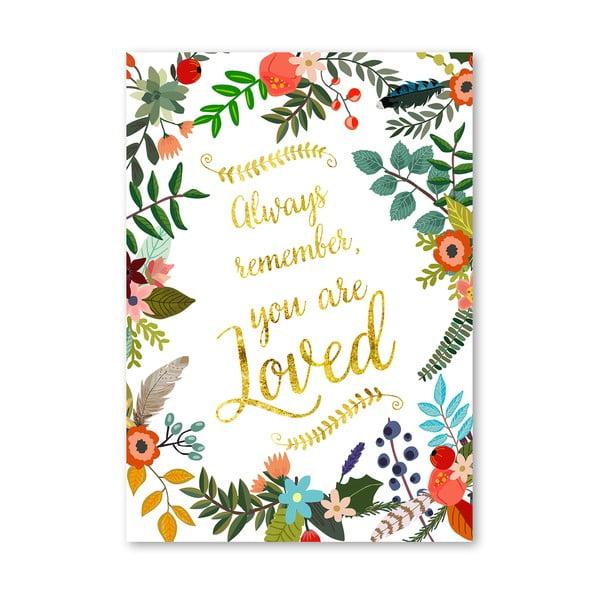 Plakát od Mia Charro - You Are Loved