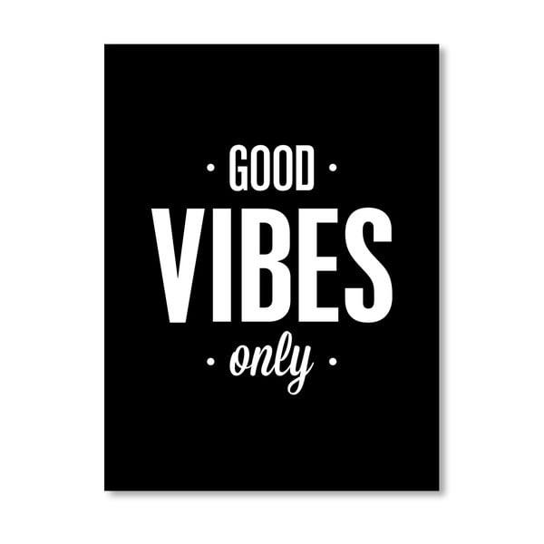 Plakát Good Vibes Only, 42x60 cm