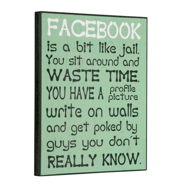 Cedule Facebook is a bit like, 30x25 cm
