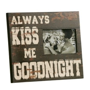 Fotorámeček Always kiss me goodnight, 23x28 cm