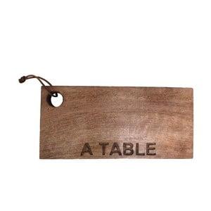 Dřevěné prkénko A Table