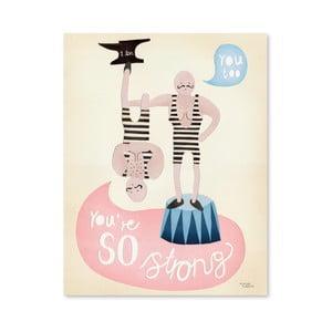 Plakát Michelle Carlslund You're So Strong, 50x70cm