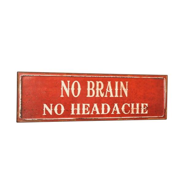 Dekorativní cedule No brain
